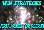 MLM Strategies - Universal Rule for Recruiting